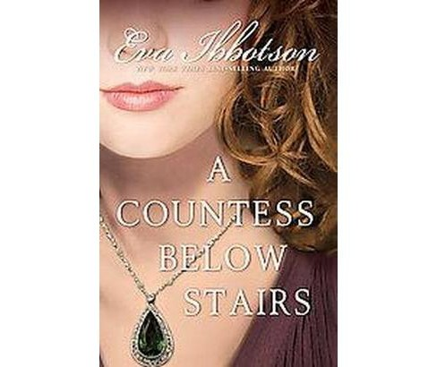 Countess Below Stairs (Reissue) (Paperback) (Eva Ibbotson) - image 1 of 1