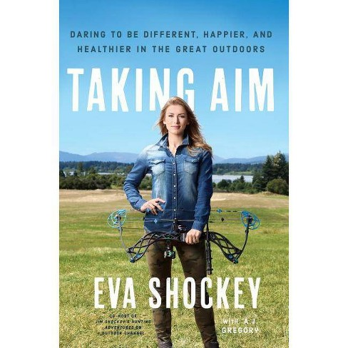 Taking Aim - by  Eva Shockey (Hardcover) - image 1 of 1