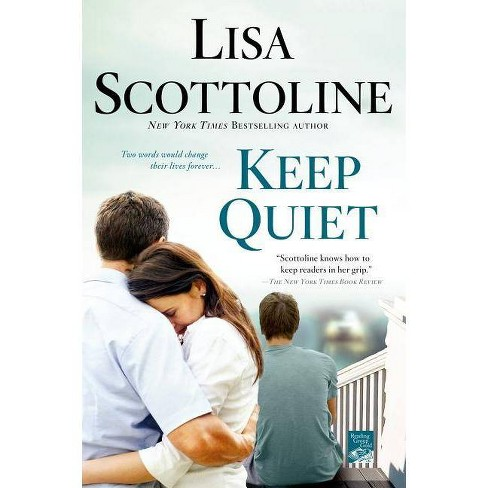 Keep Quiet (Reprint) (Paperback) by Lisa Scottoline - image 1 of 1