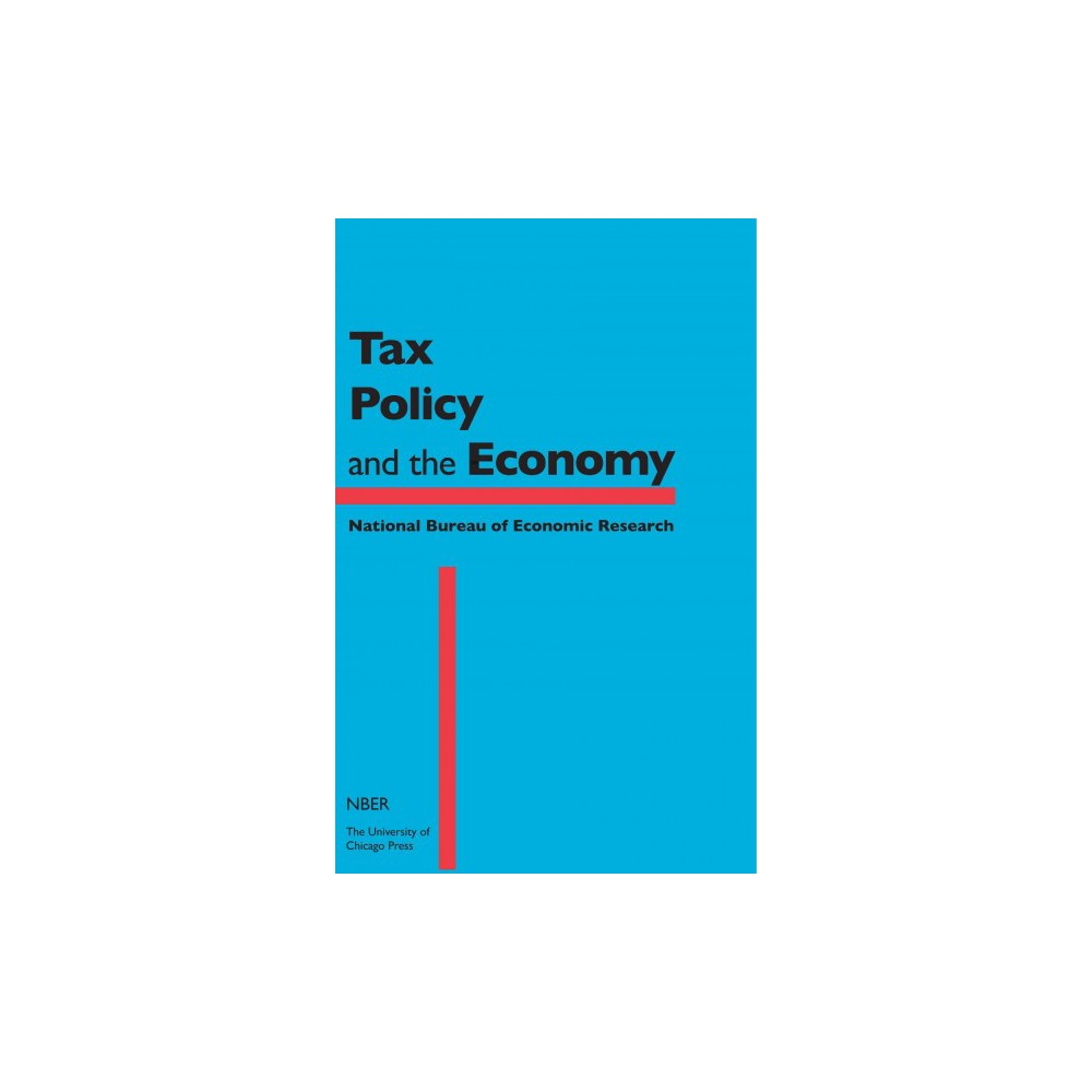 Tax Policy and the Economy (Vol 30) (Hardcover)