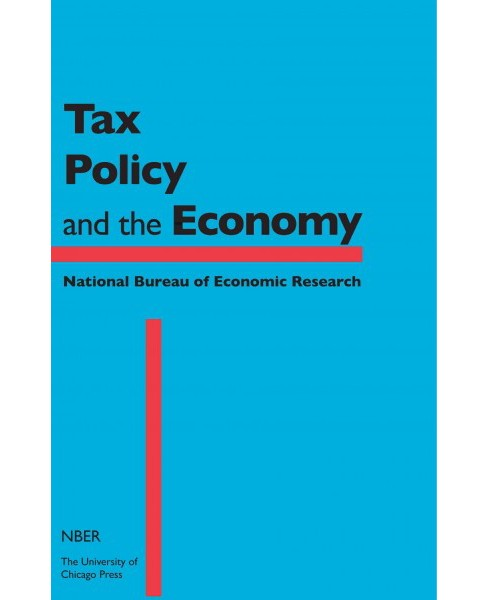 Tax Policy and the Economy (Vol 30) (Hardcover) - image 1 of 1