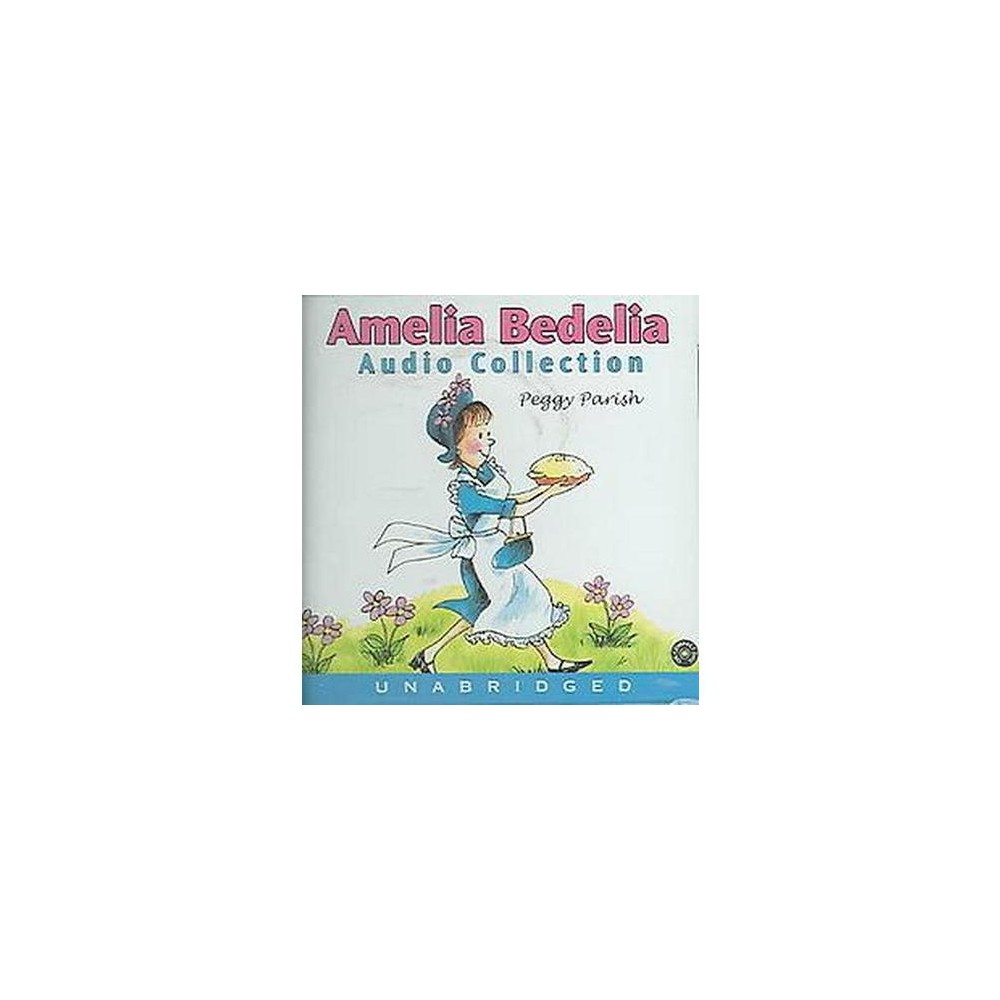 Amelia Bedelia (Unabridged) (CD/Spoken Word) (Peggy Parish)
