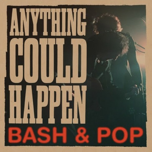 Bash & Pop - Anything Could Happen (CD) - image 1 of 1