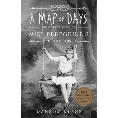 A Map of Days - (Miss Peregrine's Peculiar Children) by Ransom Riggs (Paperback)