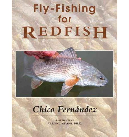 Fly-Fishing for Redfish (Hardcover) (Chico Fernau0301ndez) - image 1 of 1