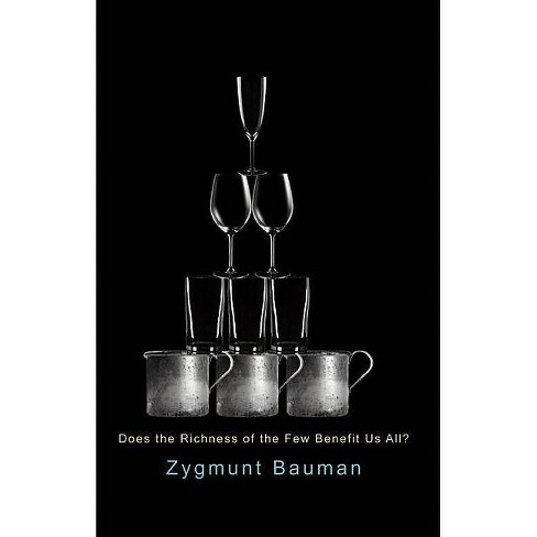 Does the Richness of the Few Benefit Us All? - by  Zygmunt Bauman (Paperback) - image 1 of 1