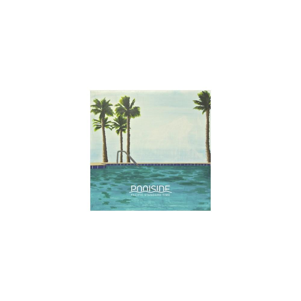 Poolside - Pacific Standard Time (Vinyl)