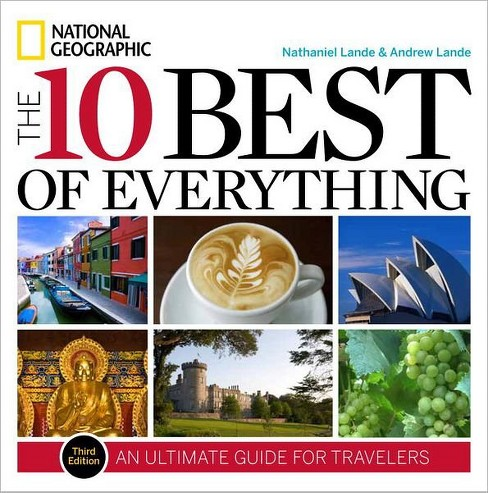 10 Best of Everything : An Ultimate Guide for Travelers (Paperback) (Nathaniel Lande & Andrew Lande) - image 1 of 1