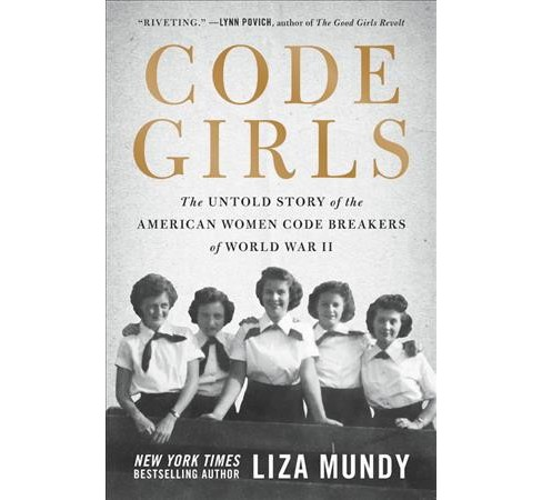 Code Girls : The Untold Story of the American Women Code Breakers of World War II - Large Print - image 1 of 1