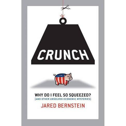 Crunch - (BK Currents) by  Jared Bernstein (Hardcover) - image 1 of 1