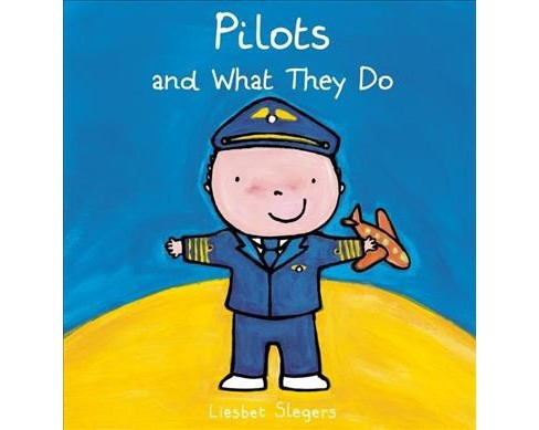 Pilots and What They Do (Hardcover) - image 1 of 1