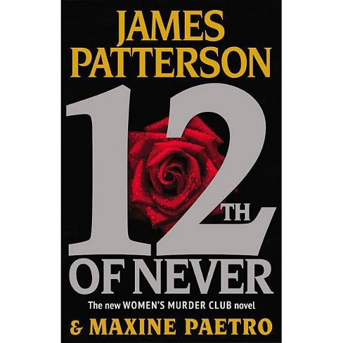 12th of Never (Hardcover) by James Patterson - image 1 of 1