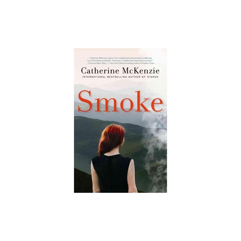 Smoke (Hardcover) (Catherine Mckenzie)