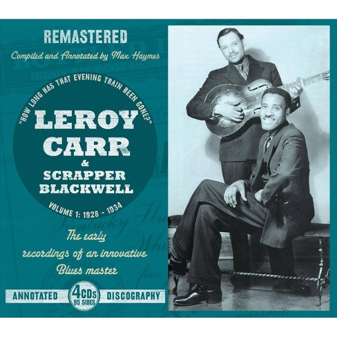 Leroy Carr - Leroy Carr & Scrapper Blackwell Vol 1 1928-1934 (CD) - image 1 of 1