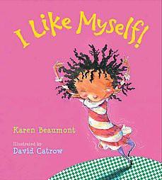 I Like Myself by Karen Beaumont (Board Book)