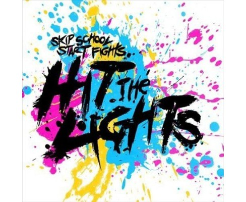 Hit The Lights - Skip School Start Fights (Vinyl) - image 1 of 1