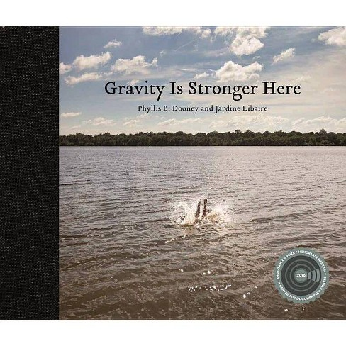 Gravity Is Stronger Here - (Hardcover) - image 1 of 1