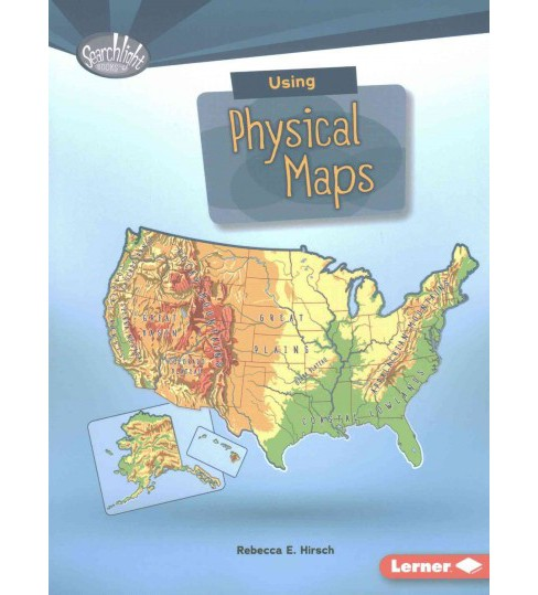 Using Physical Maps (Paperback) (Rebecca E. Hirsch) - image 1 of 1
