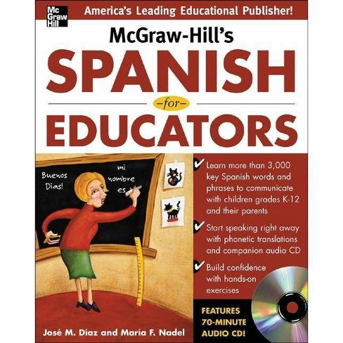 McGraw-Hill's Spanish for Educators W/Audio CD - by  Jose Diaz & Maria F Nadel (Mixed media product) - image 1 of 1