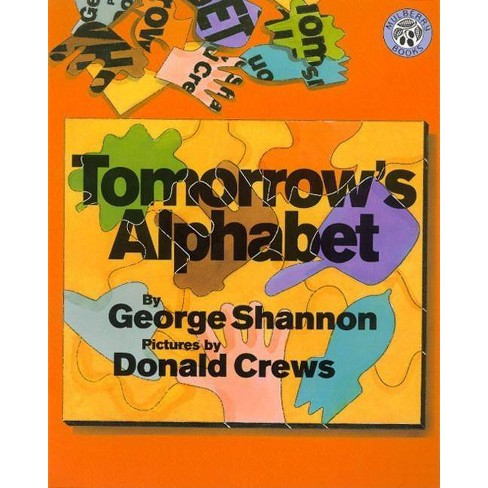 Tomorrow's Alphabet - by  George Shannon (Hardcover) - image 1 of 1