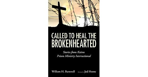 Called to Heal the Brokenhearted (Hardcover) - image 1 of 1