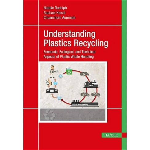 Understanding Plastics Recycling - by  Natalie Rudolph (Paperback) - image 1 of 1