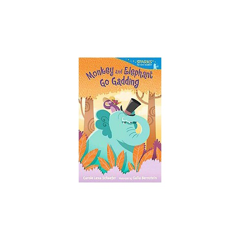 Monkey and Elephant Go Gadding - (Candlewick Sparks) by  Carole Lexa Schaefer (Paperback) - image 1 of 1