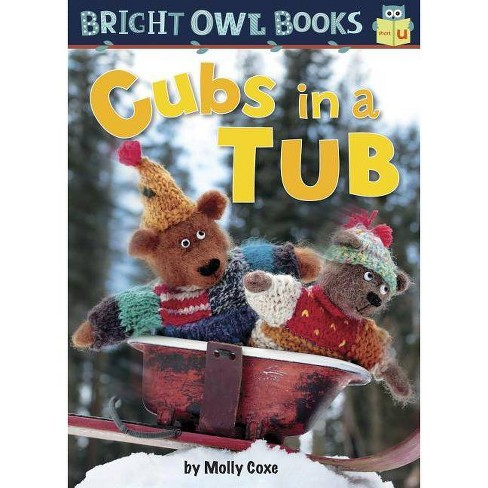 Cubs in a Tub - (Bright Owl Books) by  Molly Coxe (Hardcover) - image 1 of 1