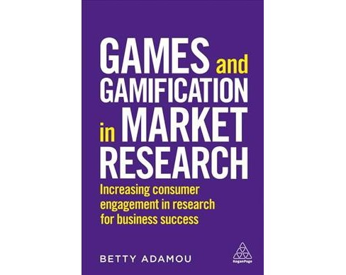 Games and Gamification in Market Research : Increasing Consumer Engagement in Research for Business  - image 1 of 1