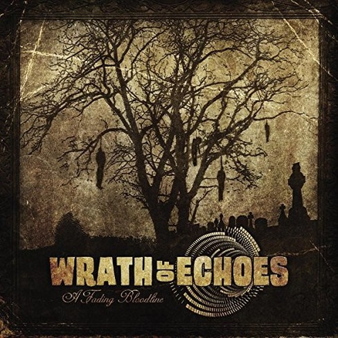 Wrath Of Echoes - Fading Bloodline (CD) - image 1 of 1