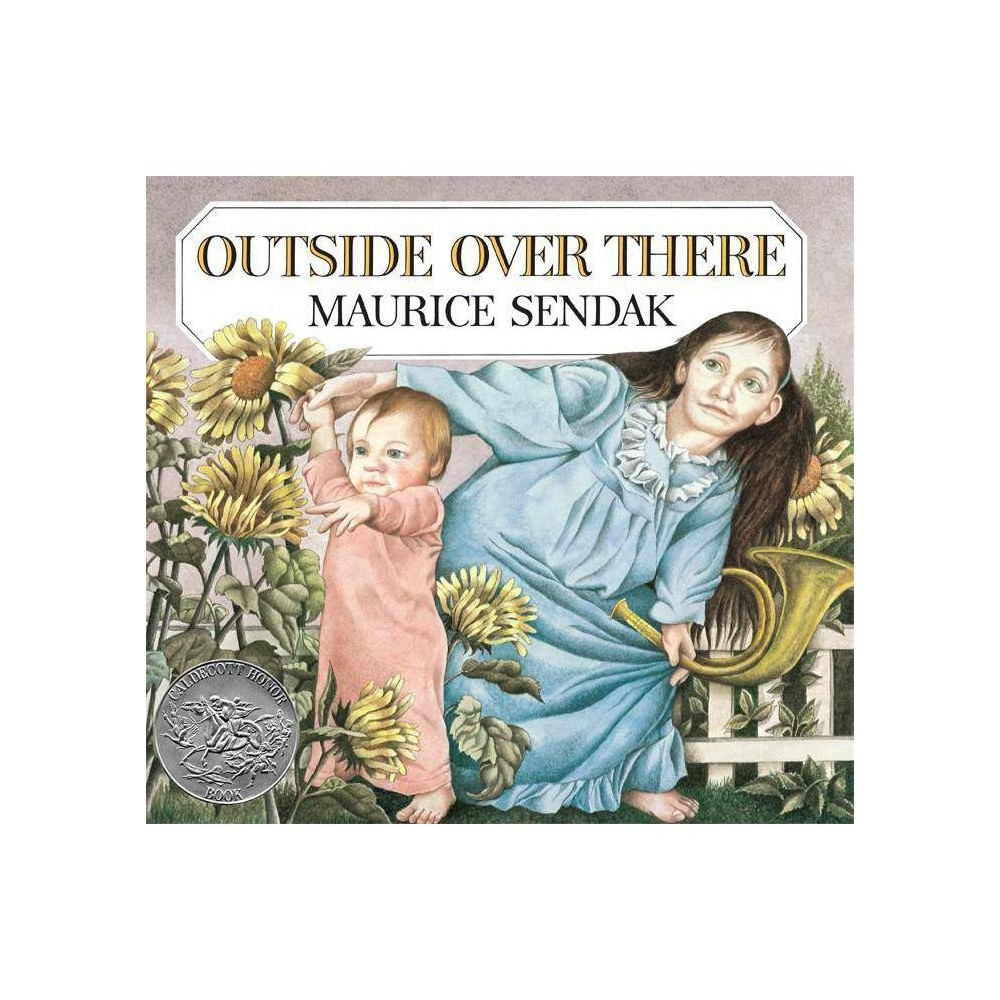 Outside Over There Caldecott Collection By Maurice Sendak Paperback