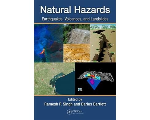Natural Hazards : Earthquakes, Volcanoes, and Landslides -  (Hardcover) - image 1 of 1