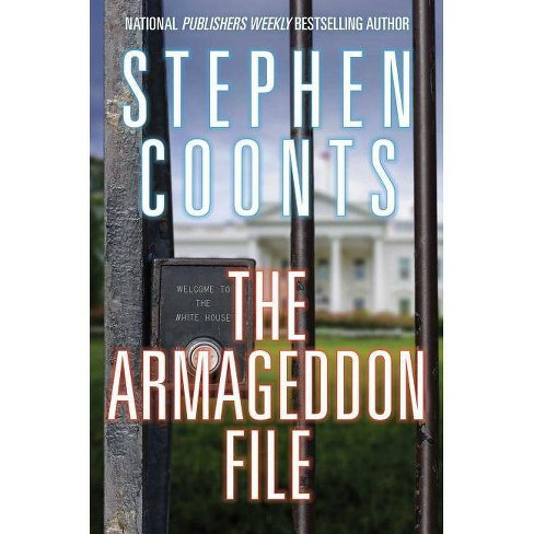 The Armageddon File - (Tommy Carmellini) by  Stephen Coonts (Hardcover) - image 1 of 1