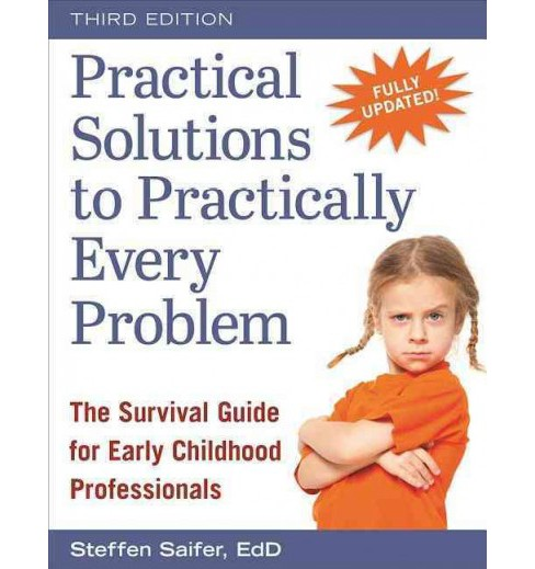 Practical Solutions to Practically Every Problem : The Survival Guide for Early Childhood Professionals - image 1 of 1
