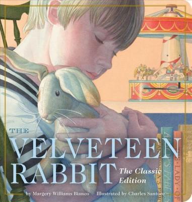 Velveteen Rabbit : The Classic Edition: Oversized Padded Board Book - (Hardcover)