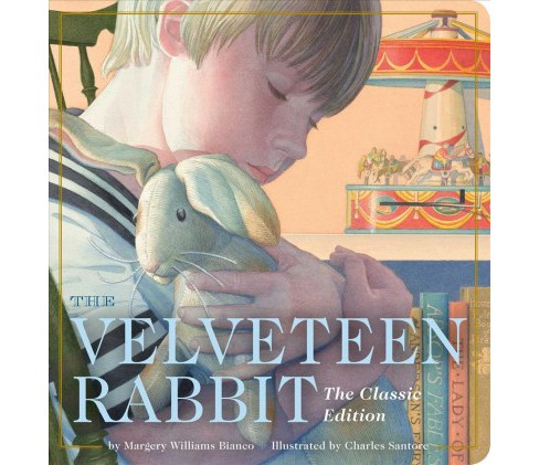 Velveteen Rabbit : The Classic Edition: Oversized Padded Board Book -  (Hardcover) - image 1 of 1