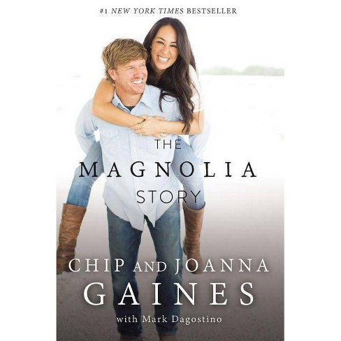 The Magnolia Story (Hardcover) (Chip Gaines & Joanna Gaines) - image 1 of 1