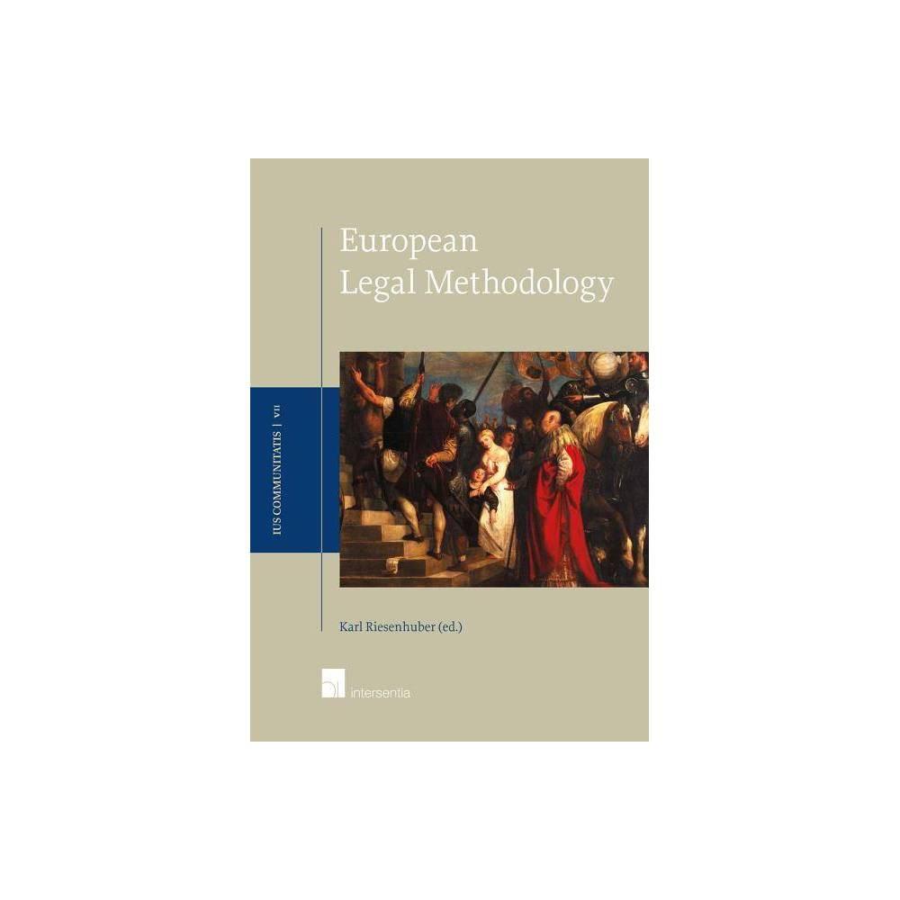 European Legal Methodology - (Ius Communitatis) (Hardcover)