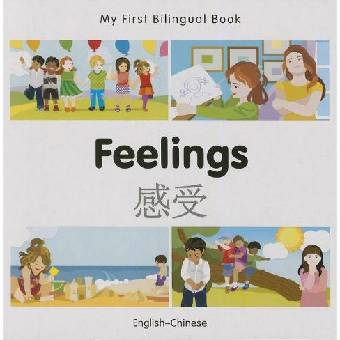 My First Bilingual Book-Feelings (English-Chinese) - (Board_book) - image 1 of 1