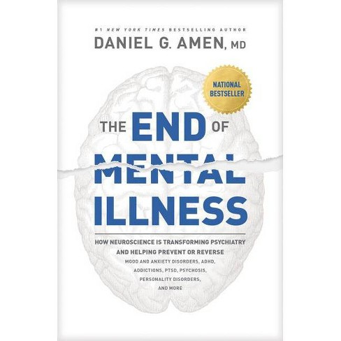 The End of Mental Illness - by  Amen (Paperback) - image 1 of 1