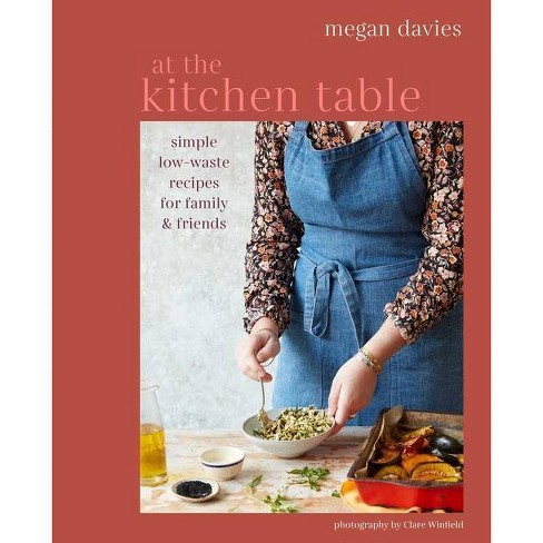 At The Kitchen Table By Megan Davies Hardcover Target