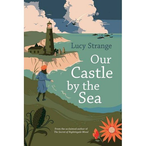 Our Castle by the Sea - by  Lucy Strange (Hardcover) - image 1 of 1