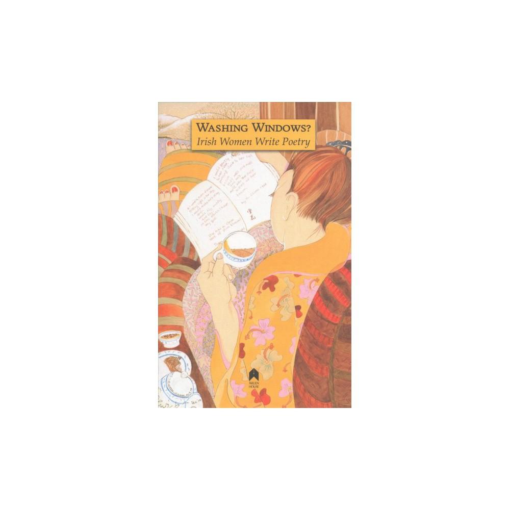 Washing Windows? : Irish Women Write Poetry (Paperback)
