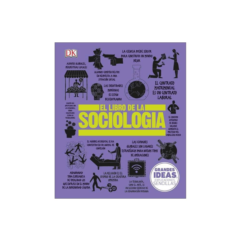 El Libro De La Sociolog A Big Ideas Hardcover