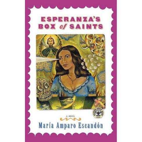Esperanza's Box of Saints - by  Maria Amparo Escandon (Paperback) - image 1 of 1