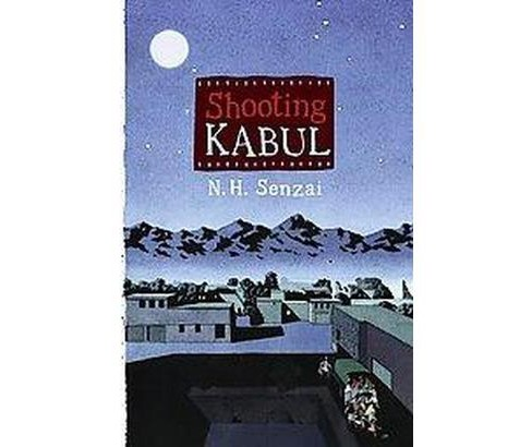 Shooting Kabul (School And Library) (N. H. Senzai) - image 1 of 1