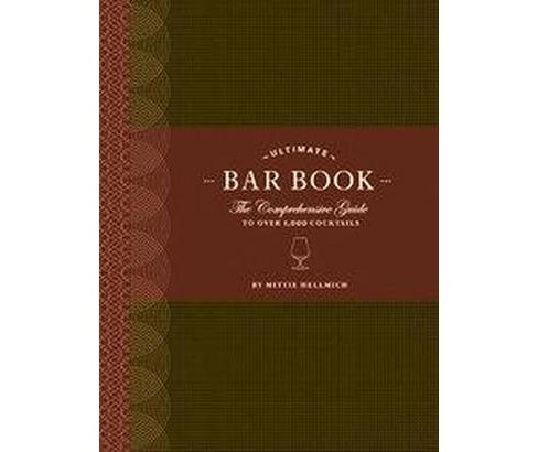 Ultimate Bar Book (Hardcover) - image 1 of 1