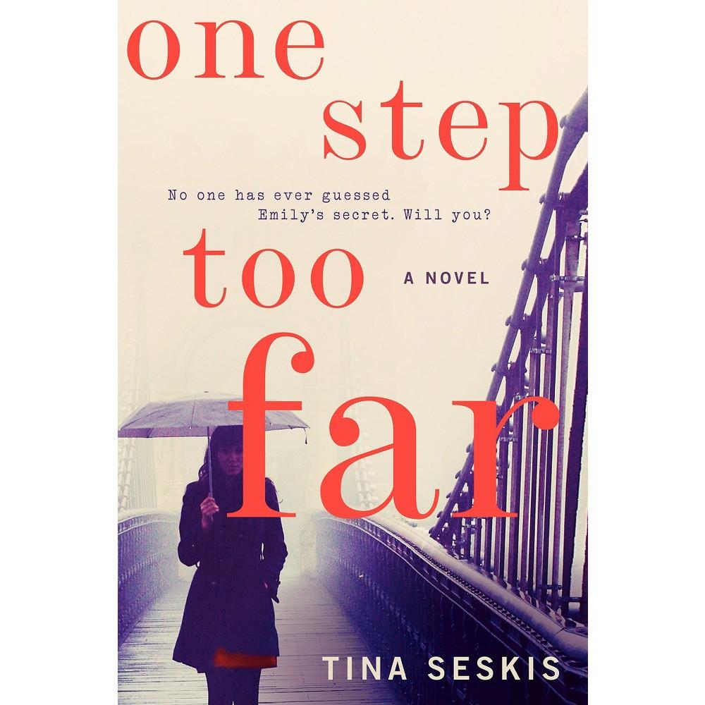 One Step Too Far (Hardcover) (Tina Seskis)