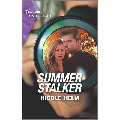 Summer Stalker - (North Star Novel) by  Nicole Helm (Paperback)