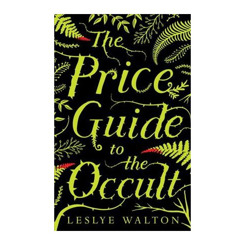 Price guide to the occult by leslye walton (hardcover): target.